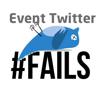 6 Epic Ways to Fail at Your Event Marketing on Twitter