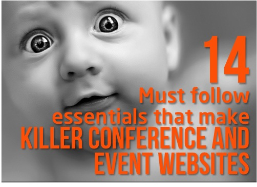 14 Must Follow Essentials That Make Killer Event and Conference Websites