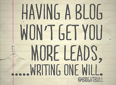 having a blog wont get you more leads