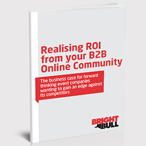 Realising ROI from your online community