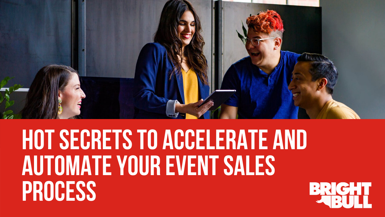 ToFu - Hot Secrets to Accelerate and Automate Your Event Sales Process