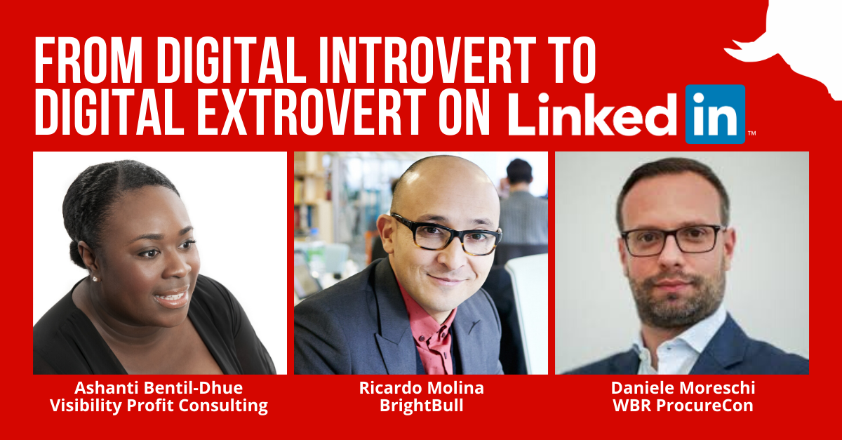 From Digital Introvert to Digital Extrovert on LinkedIn - 1200 x 627 (1)